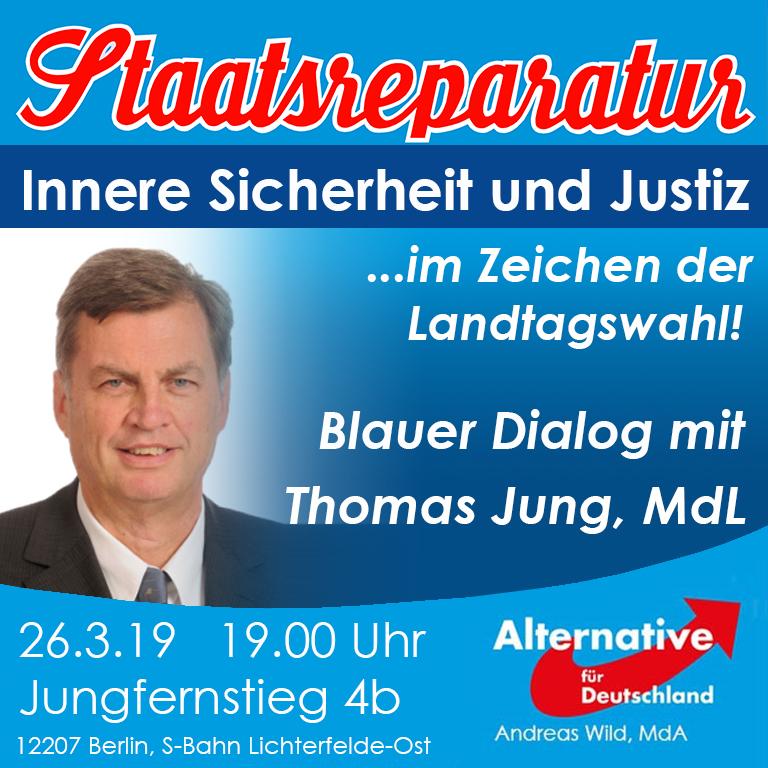 Blauer Dialog mit Thomas Jung: Innere Sicherheit und Justiz