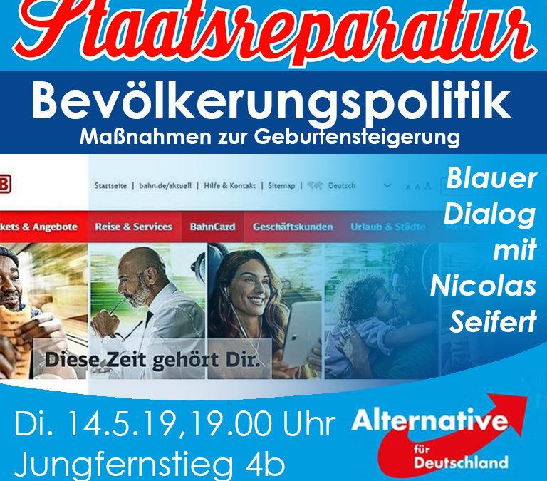 Blauer Dialog mit Nicolas Seifert: Bevölkerungspolitik (1/2)