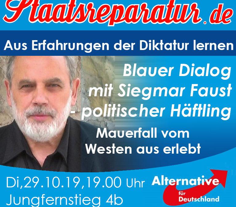 Blauer Dialog mit Sigmar Faust: Aus Erfahrungen mit der Diktatur lernen