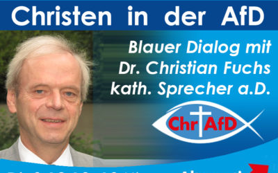 Blauer Dialog mit Dr. Fuchs – kath. Sprecher der Christen in der AfD a.D.