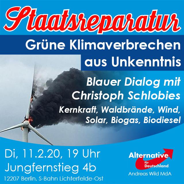 Blauer Dialog mit Diplom-Physiker Christoph Schlobies – Grüne Klimaverbrechen aus Unkenntnis