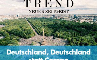 TREND-Magazin Aug+Sept 2020: Deutschland, Deutschland statt Corona!