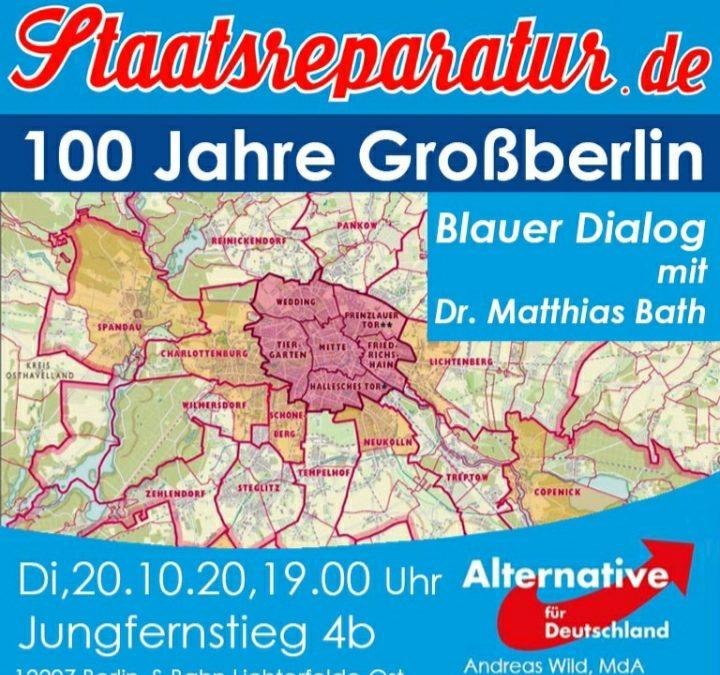 100 Jahre Großberlin – Blauer Dialog mit Dr. Matthias Bath