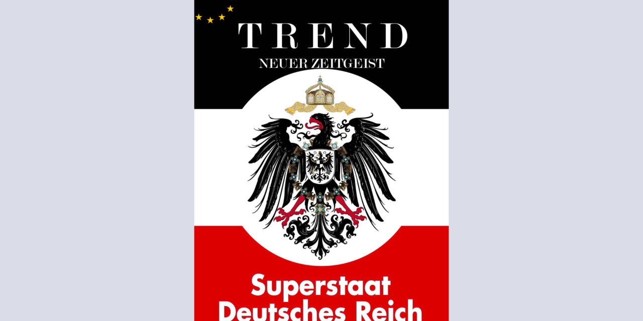 TREND-Magazin Januar 2021: Superstaat Deutsches Reich