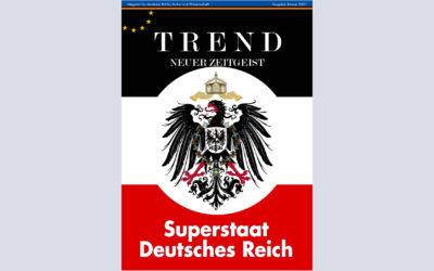 TREND-Magazin Januar 2021: Superstaat Deutsches Reich