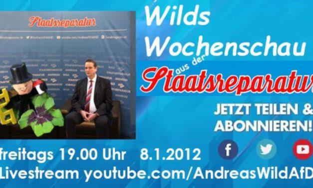 Wilds Wochenschau 4: Prost Neujahr!