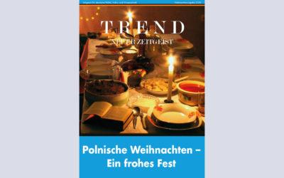 TREND-Magazin Weihnachtsausgabe 2020: Polnische Weihnachten – Ein frohes Fest