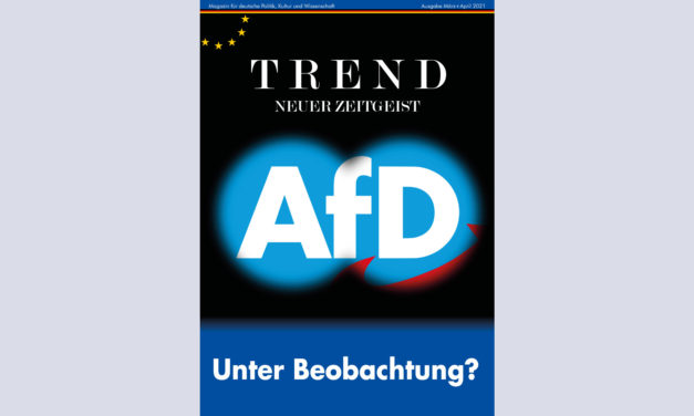 TREND-Magazin März+April 2021: AfD – Unter Beobachtung?