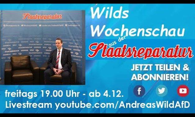 Wilds Wochenschau Nr. 1: AfD-Sozialparteitag Kalkar, Inkasso für Mitglieder, Innenausschuß am 7.12.