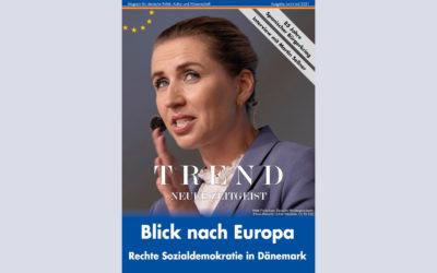 TREND-Magazin Juni+Juli 2021: Blick nach Europa